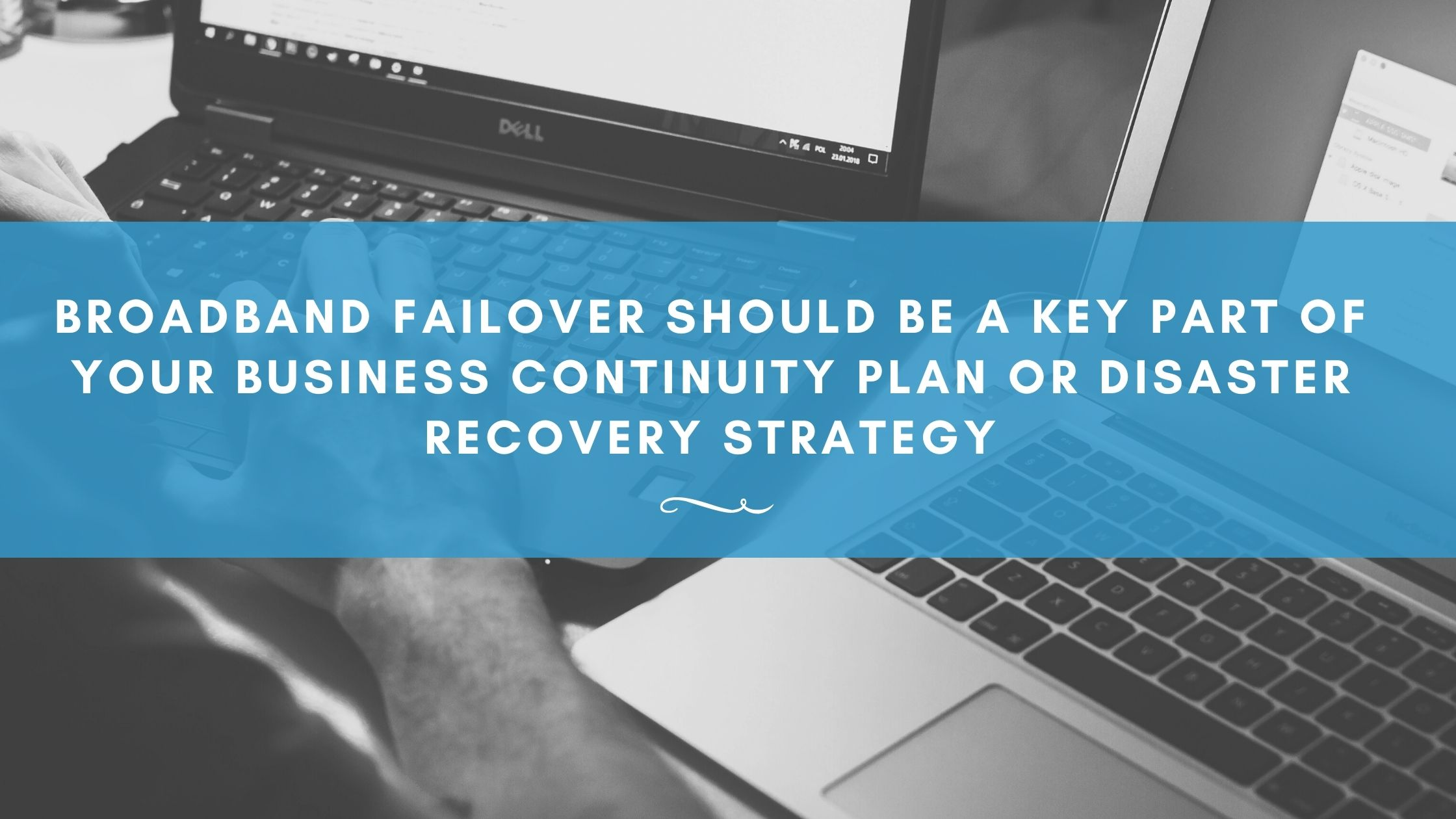 Graphic explaining why broadband failover lines are so important for businesses in Suffolk, Norfolk and Essex. Find out how Lucid Systems can help you to benefit from broadband failover