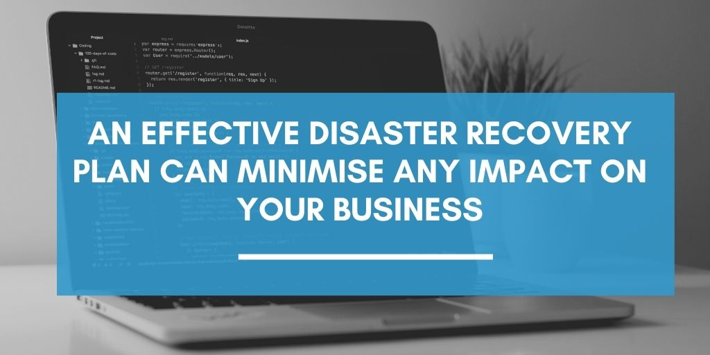 Graphic stating that effective disaster recovery plans can minimise any impact on businesses. Find out how Lucid Systems in Ipswich can help you with DR plans