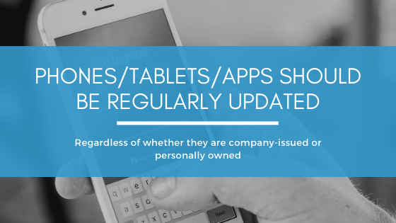It's important for all electronic devises to be regularly updated, whether it's a phone, computer or even an app.